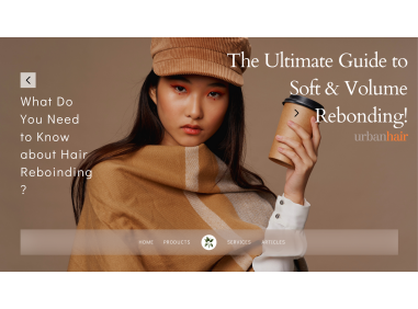 What Do You Need to Know about Hair Rebonding: The Ultimate Guide to Soft & Volume Rebonding!