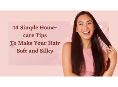 14 Simple Home-care Tips To Make Your Hair Soft and Silky